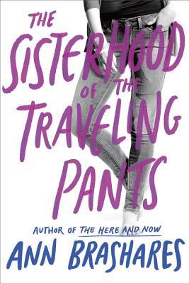 Sisterhood of the Traveling Pants- Ann Brashares