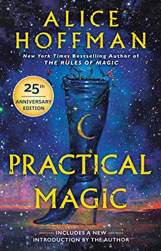 Practical Magic- Alice Hoffman