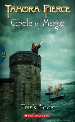 Circle of Magic- Tamora Pierce