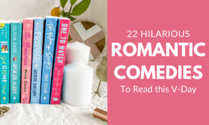 22 hilarious romantic comedies