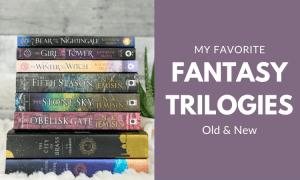 My Favorite Fantasy Trilogies